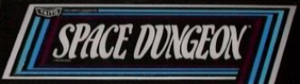 Space Dungeon marquee.